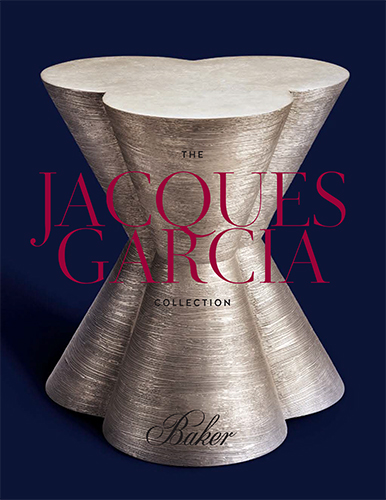 THE JACQUES GARCIA COLLECTION